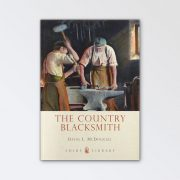 Shire Books – The Country Blacksmith By David McDougall