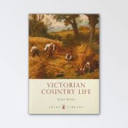 Shire Books – Victorian and Country Life By Janet Sacks