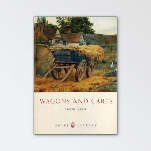 Shire Books – Wagons and Carts by David Viner